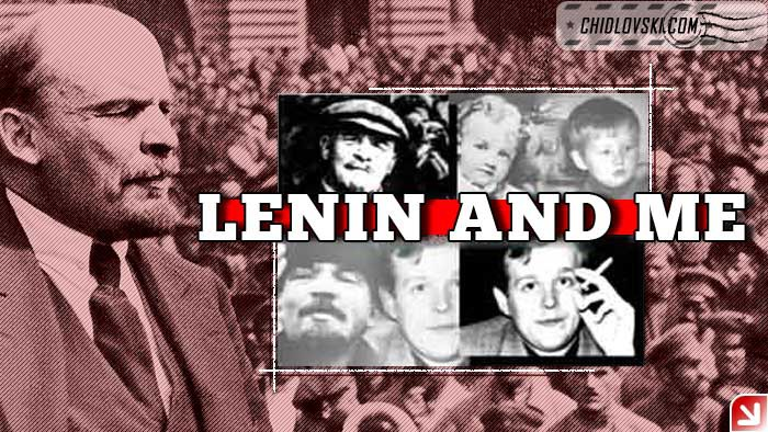 lenin_and_me